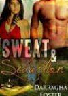 Sweat & Seduction by Darragha Foster