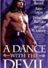 A Dance with the Devil by Rexanne Becnel, Anne Logan, Deborah Martin, and Meagan McKinney