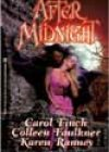 After Midnight by Carol Finch, Colleen Faulkner, and Karen Ranney