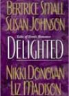 Delighted by Bertrice Small, Susan Johnson, Nikki Donovan, and Liz Madison