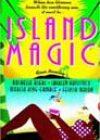 Island Magic by Rochelle Alers, Shirley Hailstock, Marcia King-Gamble, and Felicia Mason