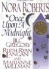 Once upon a Midnight by Nora Roberts, Jill Gregory, Ruth Ryan Langan, and Marianne Willman