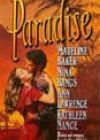 Paradise by Madeline Baker, Nina Bangs, Ann Lawrence, and Kathleen Nance