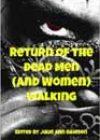 Return of the Dead Men (and Women) Walking, edited by Julie Ann Dawson