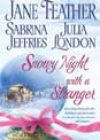 Snowy Night with a Stranger by Jane Feather, Sabrina Jeffries, and Julia London