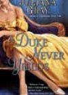 A Duke Never Yields by Juliana Gray