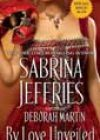 By Love Unveiled by Deborah Martin