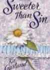 Sweeter Than Sin by Kit Garland