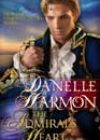 The Admiral's Heart by Danelle Harmon