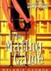 The Mating Game by Melanie George