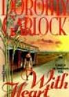 With Heart by Dorothy Garlock