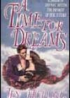 A Time for Dreams by Jen Holling