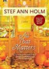 All That Matters by Stef Ann Holm