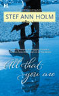 All That You Are by Stef Ann Holm