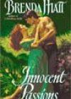 Innocent Passions by Brenda Hiatt