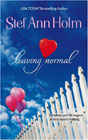 Leaving Normal by Stef Ann Holm