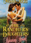 The Rancher's Daughters: Behaving Herself by Yvonne Jocks