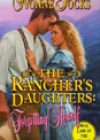 The Rancher's Daughters: Forgetting Herself by Yvonne Jocks