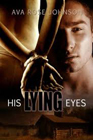 His Lying Eyes by Ava Rose Johnson