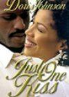 Just One Kiss by Doris Johnson
