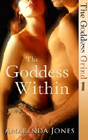 The Goddess Within by Amarinda Jones