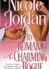 To Romance a Charming Rogue by Nicole Jordan