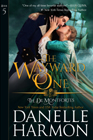 The Wayward One by Danelle Harmon