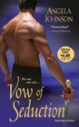 Vow of Seduction by Angela Johnson
