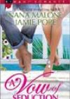 A Vow of Seduction by Nana Malone and Jamie Pope