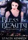 Bless the Beauty by Stacey Kennedy