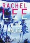 With Malice by Rachel Lee