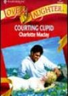 Courting Cupid by Charlotte Maclay