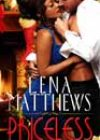 Priceless by Lena Matthews