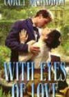 With Eyes of Love by Corey McFadden