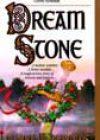 Dream Stone by Glenna McReynolds