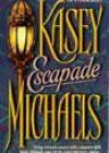 Escapade by Kasey Michaels