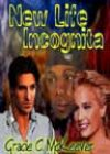 New Life Incognita by Gracie C McKeever