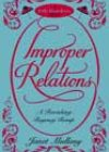 Improper Relations by Janet Mullany