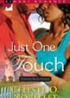 Just One Touch by Celeste O Norfleet