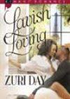 Lavish Loving by Zuri Day