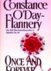 Once and Forever by Constance O'Day-Flannery