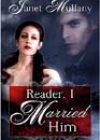 Reader, I Married Him by Janet Mullany