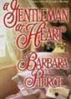 A Gentleman at Heart by Barbara Pierce