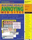 Building Really Annoying Websites by Michael Miller