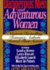 Dangerous Men and Adventurous Women, edited by Jayne Ann Krentz
