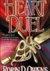 Heart Duel by Robin D Owens