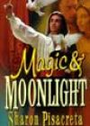 Moonlight & Magic by Sharon Pisacreta