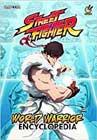 Street Fighter: World Warrior Encyclopedia by Matt Moylan