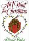 All I Want for Christmas by Sheila Rabe
