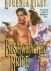 Bushwhacked Bride by Eugenia Riley